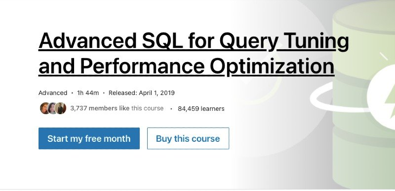 Advanced SQL for query tuning and performance optimization course